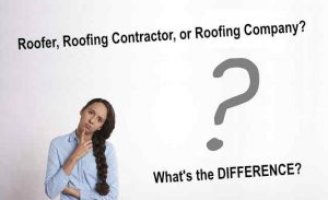 Differences between roofers, roofing contractors or roofing companies can be confusing.